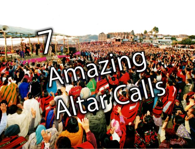 7 Amazing Altar Calls